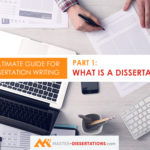What is a dissertation? How to write a dissertation?