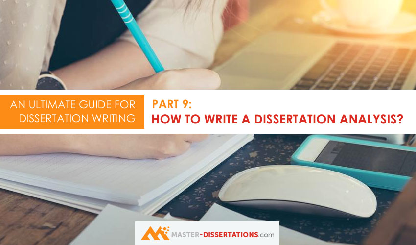 how to write a dissertation analysis