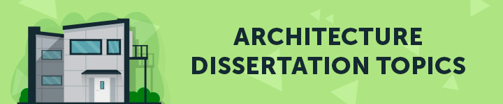architecture-dissertation-topics