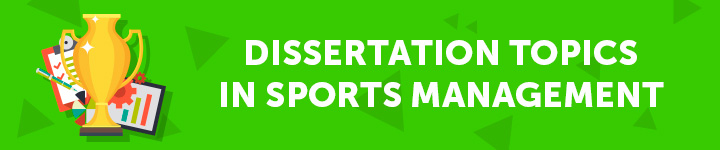 dissertation-topics-in-sports-management