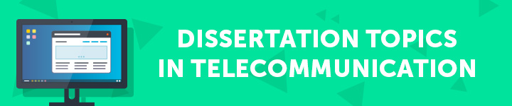 dissertation-topics-in-telecommunication