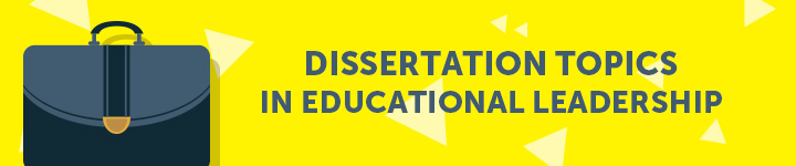 dissertation-topics-in-educational-leadership