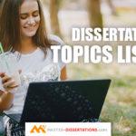 Dissertation Topics List