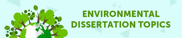 environmental-dissertation-topics