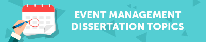 event-management-dissertation-topics