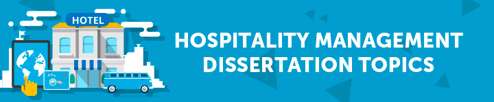 hospitality-management-dissertation-topics