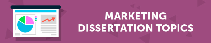 marketing-dissertation-topics