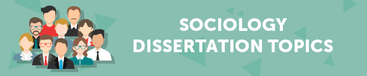 sociology-dissertation-topics